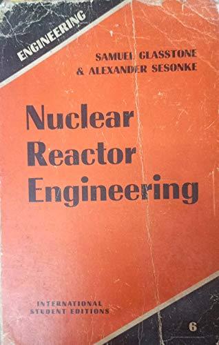 9780894645679: Nuclear Reactor Engineering