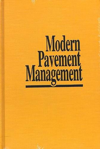 9780894645884: Modern Pavement Management
