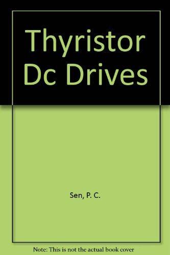 9780894646089: Thyristor Dc Drives