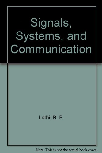 9780894646157: Signals, Systems, and Communication