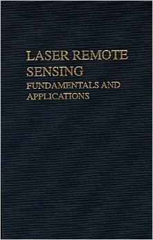 9780894646195: Laser Remote Sensing: Fundamentals and Applications