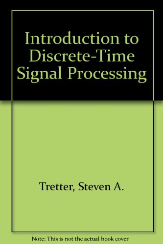 9780894646225: Introduction to Discrete-Time Signal Processing