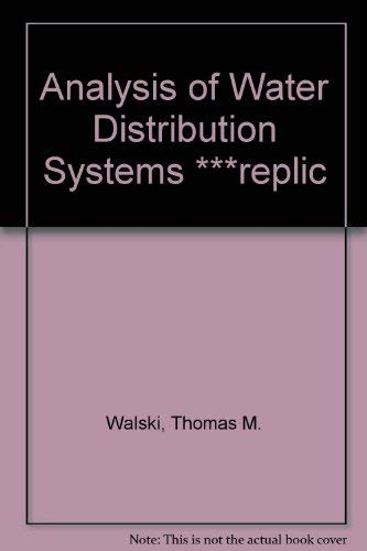 9780894646249: Analysis of Water Distribution Systems