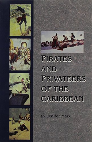 Pirates and Privateers of the Caribbean: Jenifer Marx