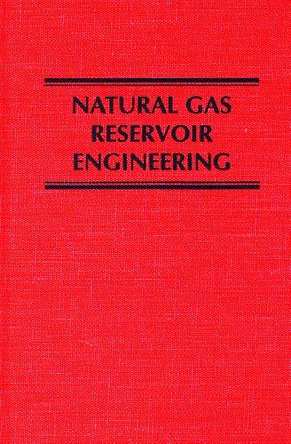 9780894646409: Natural Gas Reservoir Engineering