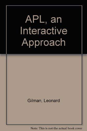 9780894646577: Apl, an Interactive Approach