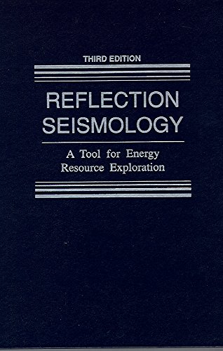 Reflection Seismology: A tool for energy resource: Waters, Kenneth H.