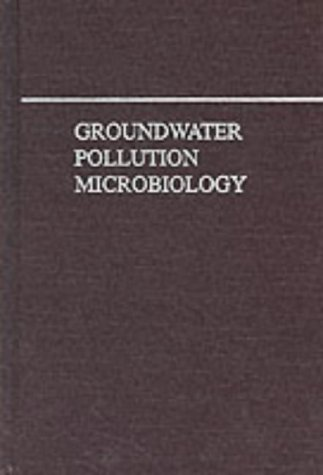 9780894647451: Groundwater Pollution Microbiology