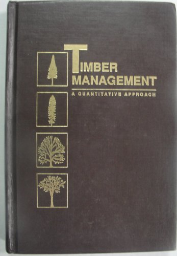 9780894647475: Timber Management