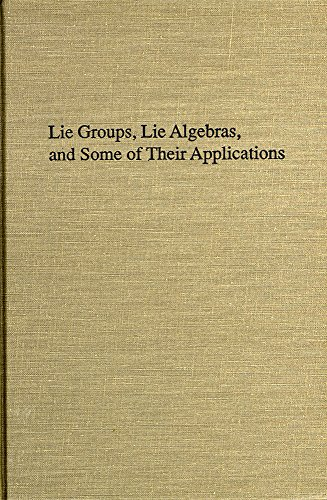 9780894647598: Lie Groups, Lie Algebras and Some of Their Applications