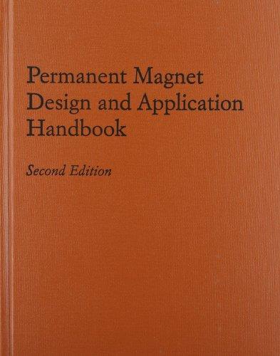 Permanent Magnet Design and Application Handbook: Moskowitz, Lester R.