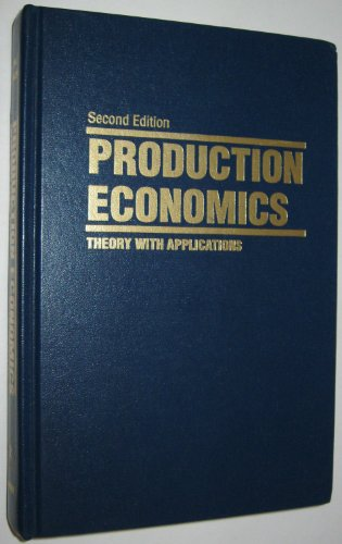 9780894647697: Production Economics: Theory with Applications
