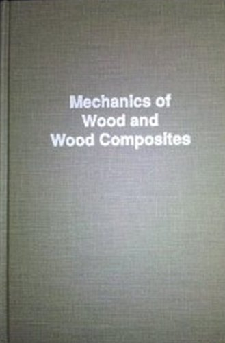 9780894647772: Mechanics of Wood and Wood Composites