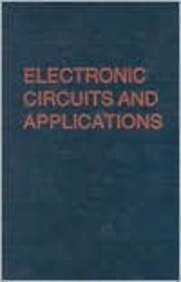 9780894647819: Electronic Circuits and Applications