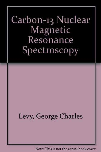 9780894647963: Carbon-13 Nuclear Magnetic Resonance Spectroscopy