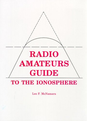 9780894648045: Radio Amateurs Guide to the Ionosphere