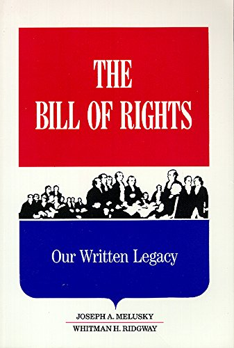 9780894648274: The Bill of Rights: Our Written Legacy
