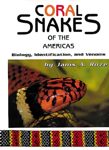 9780894648472: Coral Snakes of the Americas: Biology, Identification, Venoms