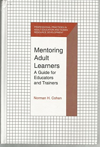 9780894648502: Mentoring Adult Learners: A Guide for Educators and Trainers (Professional Practices in Adult Education and Human Resource Development)