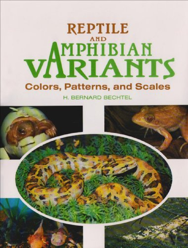 9780894648625: Reptile and Amphibian Variants: Colors, Patterns, and Scales