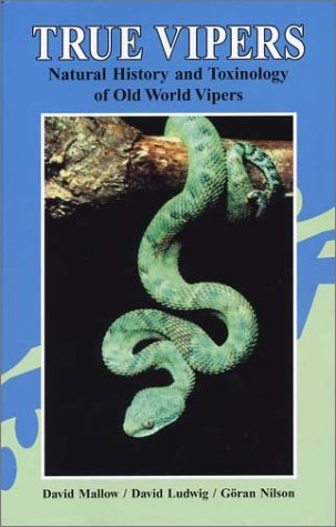 9780894648779: True Vipers: Natural History and Toxinology of Old World Vipers