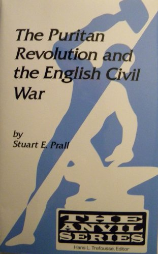 9780894648892: The Puritan Revolution and the English Civil War (The Anvil Series)