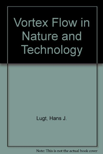9780894649165: Vortex Flow in Nature and Technology