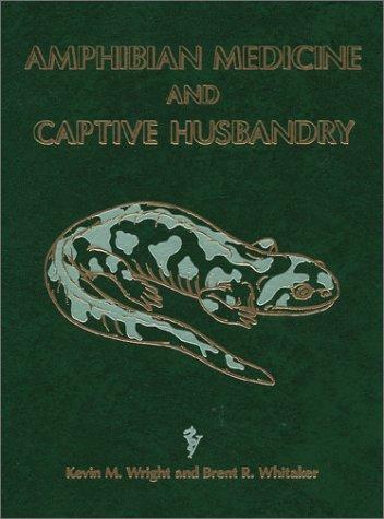 9780894649172: Amphibian Medicine and Captive Husbandry