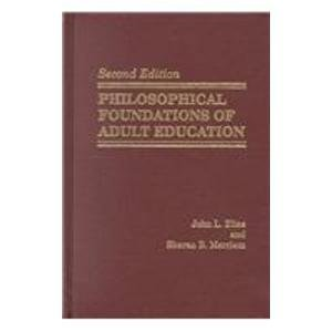 9780894649189: Philosophical Foundations of Adult Education