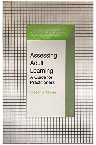 9780894649387: Assessing Adult Learning: A Guide for Practitioners (Professional Practices in Adult Education and Human Resource Development Series)