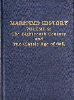 Maritime History: The Eighteenth Century and the Classic Age of Sail (Open Forum)