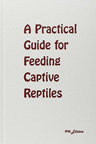 9780894649660: A Practical Guide for Feeding Captive Reptiles