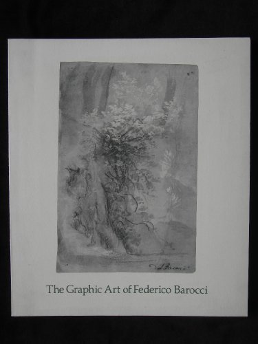 9780894670046: The Graphic Art of Federico Barocci: Selected Drawings and Prints