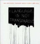 Mel Bochner : Thought Made Visible 1966 - 1973: Bochner, Mel Field, Richard et al