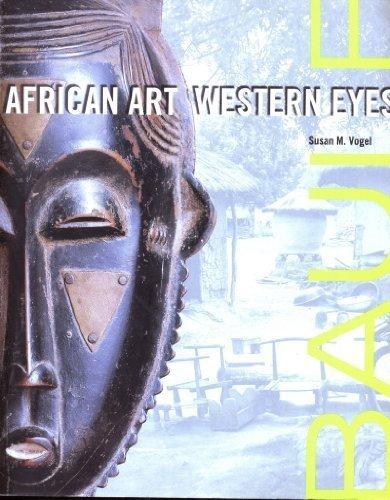 9780894670787: Baule: African Art, Western Eyes