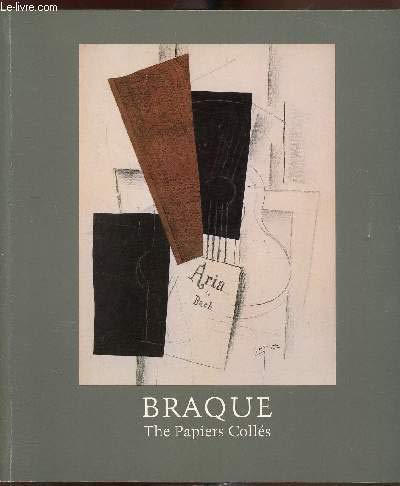 Braque, the papiers colles (0894680560) by Monod-Fontaine, Isabelle