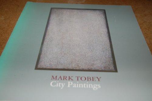 9780894680731: Mark Tobey, city paintings
