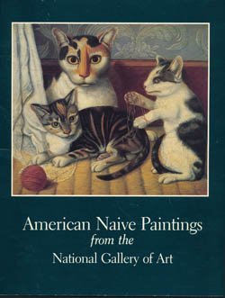 9780894680830: American Naive Paintings from the National Gallery of Art