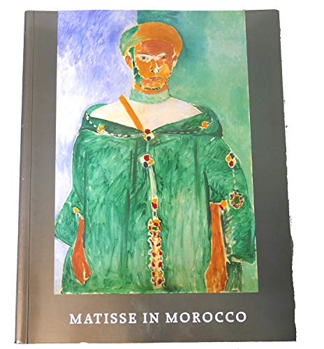 9780894681400: Matisse in Morocco: Paintings & Drawings, 1912-1913