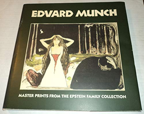 Edvard Munch. Master Prints from the Epstein Family Collection