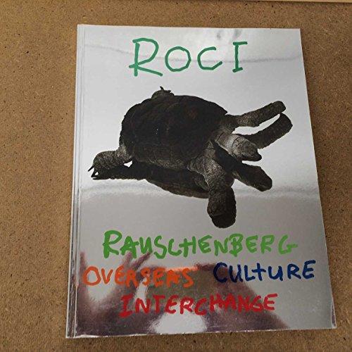 Rauschenberg Overseas Culture Interchange Jack Cowart