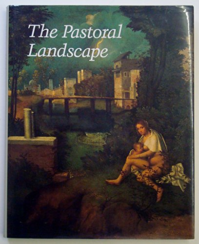 9780894681813: The Pastoral Landscape (Studies in the History of Art)