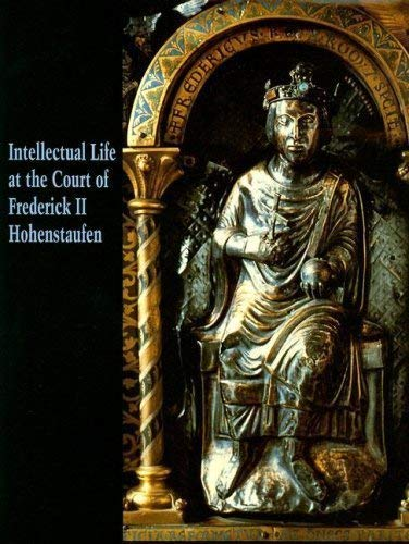 Intellectual Life at the Court of Frederick: Tronzo, William