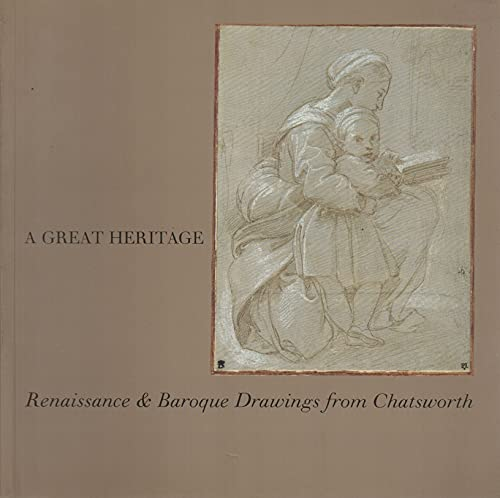 A Great Heritage: Renaissance & Baroque Drawings from Chatsworth