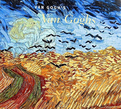 Van Gogh's Van Goghs: Masterpieces from the: Richard Kendall, Vincent