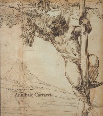 9780894682438: The Drawings of Annibale Carracci