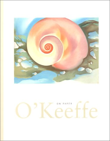 9780894682759: O'Keeffe on Paper