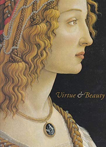 9780894682858: Virtue & Beauty: Leonardo's Ginevra De' Benci and Renaissance Portraits of Women