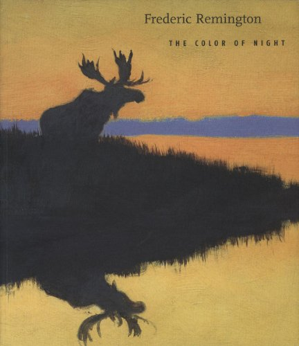 9780894682995: Frederic Remington: The Color of Night