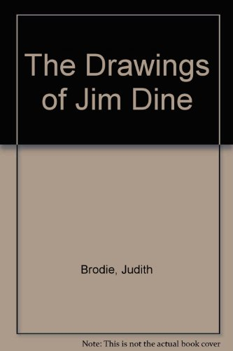 9780894683114: The Drawings of Jim Dine